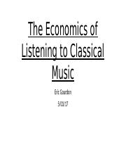 The Economics of listening to Classical Music
