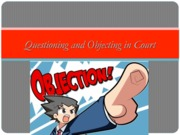 Questioning and Objecting