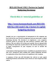 BUS 650 Week 5 DQ 1 Factors in Capital Budgeting Decisions.doc