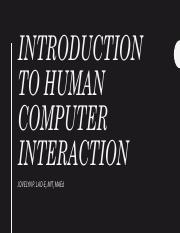 Hci Lec 01 Pptx Human Computer Interaction Hci Lecture 1 Agenda Of Lecture Defining Hci Components Of Hci Understanding Humans Interaction Interfaces Course Hero