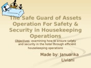 The Safe Guard of Assets Operation For Safety