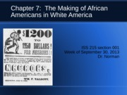 Ch 7 making of african americans in a white america
