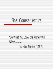 Final_Course_Lecture vSpring 2013 final course lecture power point.ppt