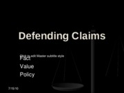 Defending Claims