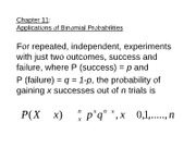 ch11applicationsofbinomialprobabilities.studentview