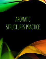 SI Aromatic Structures Practice Powerpoint