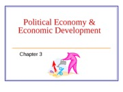 MGNT 4670 CH 3   POLITICAL ECONOMY & ECONOMIC DEVELOPMENT 2013