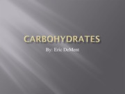 Week 3 - Sci241 powerpoint Carbohydrates