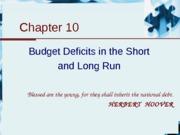 10.Budget DEficit in the Short and Long Run