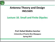 INEL 5605 : Antenna Theory and Design - University of Puerto