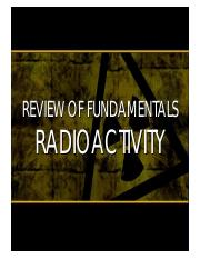 -3 Review of Fundamentals Radioactivity (AJ Asuncion) Part 1.pdf