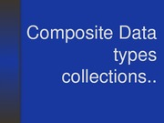 Composite Data types (3)