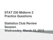 STAT 230 Midterm 2 Review Session Questions