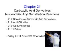 Lecture 25 Chapter 21 part 3 Carboxylic Acid Derivatives and their reactions all