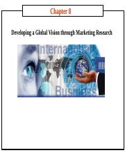 chapter 08 Developing a Global Vision through Marketing Research-2015 version.ppt
