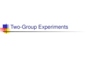 Lecture 7 - Two-Group Experiments