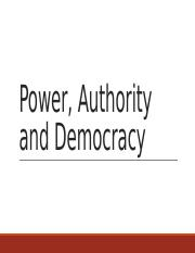 Politics+1020+-+Lecture+3+-+Power%2C+Authority+and+Democracy.pptx