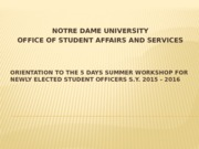 ORIENTATION TO THE 5 DAYS SUMMER WORKSHOP FOR