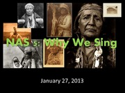 January 27, 2014 Why We Sing