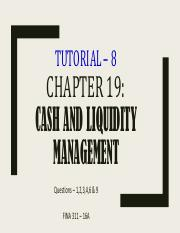 Tutorial_8_Chapter_19-_Cash_and_Liquidity_Management_.pdf
