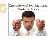 Competitive Advantage and Strategic Focus