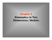 3 Kinematics in 2-D ay