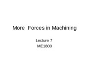L - 7 More  Forces in Machining