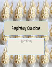N 275-6 Respiratory Questions upper airway w ANSWERS.pptx