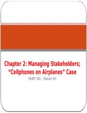 MGMT 365 Sess 3 - Managing Stakeholders, Cellphone on airplanes case handouts.pptx