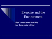 Module 9 (Lec 1) - ExerEnvironment- heat and cold