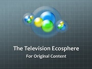 RTVF 341 The Television Ecosphere