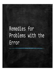07 Remedies for Error Problems