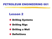 Lecture 2 - Rigs, Drilling a Well - Revised