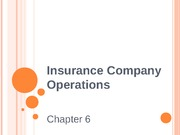 Chapter 6 - Insurance Company Operations