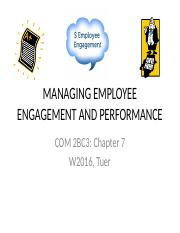 CH+7+Managing+Employee+Engagement+and+Performance