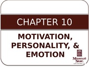 CH10 - Motivation-Personality-Emotion