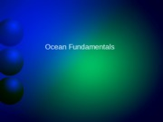 Lecture 10 Oceans General and Salts