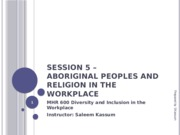 Session 5 - Handout - Aboriginal Peoples and Religion in the Workplace