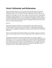 Week 6 Rebuttals and Refutations 3.4.docx