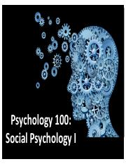 Psych 100-Lecture 16-Social Psych I-Post.pdf