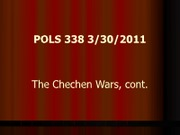 POLS 338 - 10 The Chechen Wars cont.