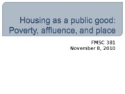 10.8 Housing as public good fall10 Bb.ppt