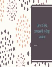 How to be a successful college student.pptx