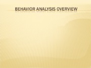 Behavior Analysis Overview - EAB3002