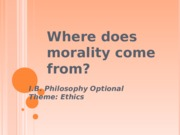 Where does morality come from