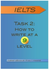 64207998-Ielts-Task-2-How-to-Write-at-a-9-Level