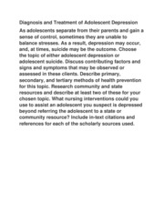 Diagnosis and Treatment of Adolescent Depression As adolescents separate from their parents and gain