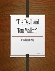 lecture_--_The_Devil_and_Tom_Walker.pptx