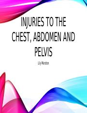 Injuries to the Chest, Abdomen and Pelvis.pptx