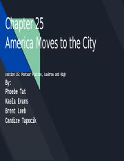 Chapter 25  America Moves to the City.pptx